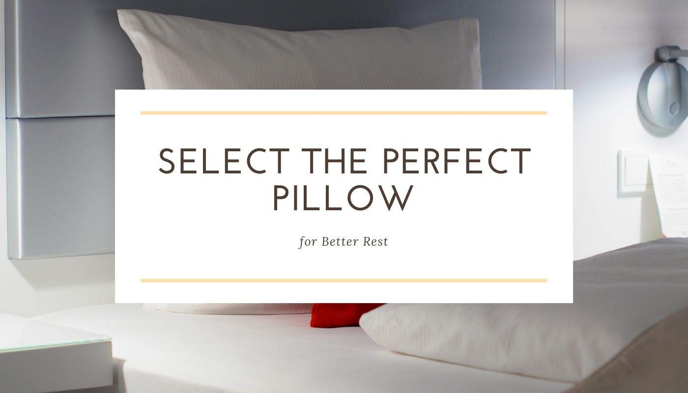 Select the Perfect Pillow